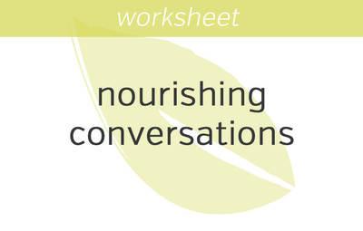 Having More Nourishing Conversations