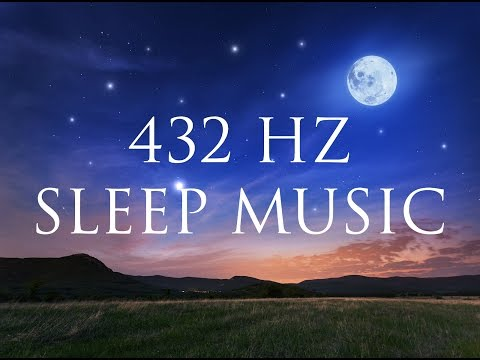 432 Hz Frequency Music for Sleeping and Deep Relaxation