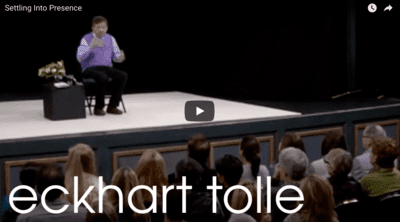 Settling Into Presence by Eckhart Tolle