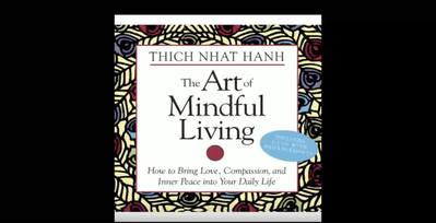 Thich Nhat Hanh The Art of Mindful Living