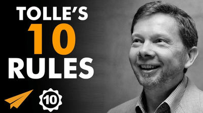 Eckhart Tolles Top 10 Rules For Success