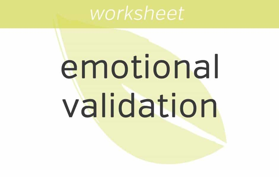 Emotional Validation – Wise Mind Worksheet