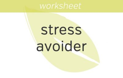 Be a Smart Stress Avoider