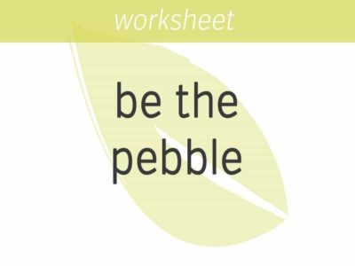 Be the Pebble