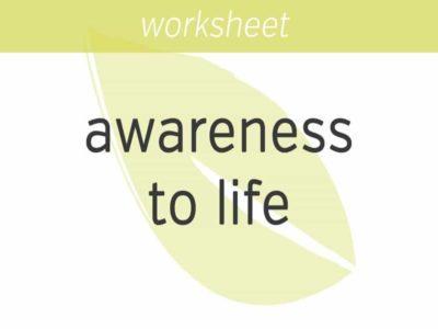 Bringing Basic Awareness to Your Life