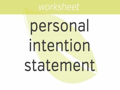 Creating a Personal Intention Statement