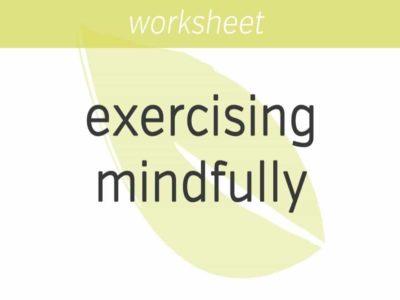 Exercising Mindfully