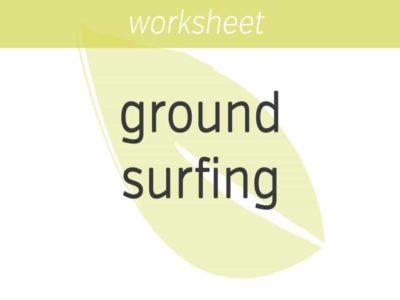 Ground-Surfing Mindful Walking