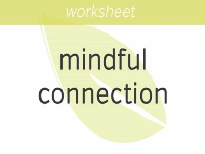 Mindful Connection