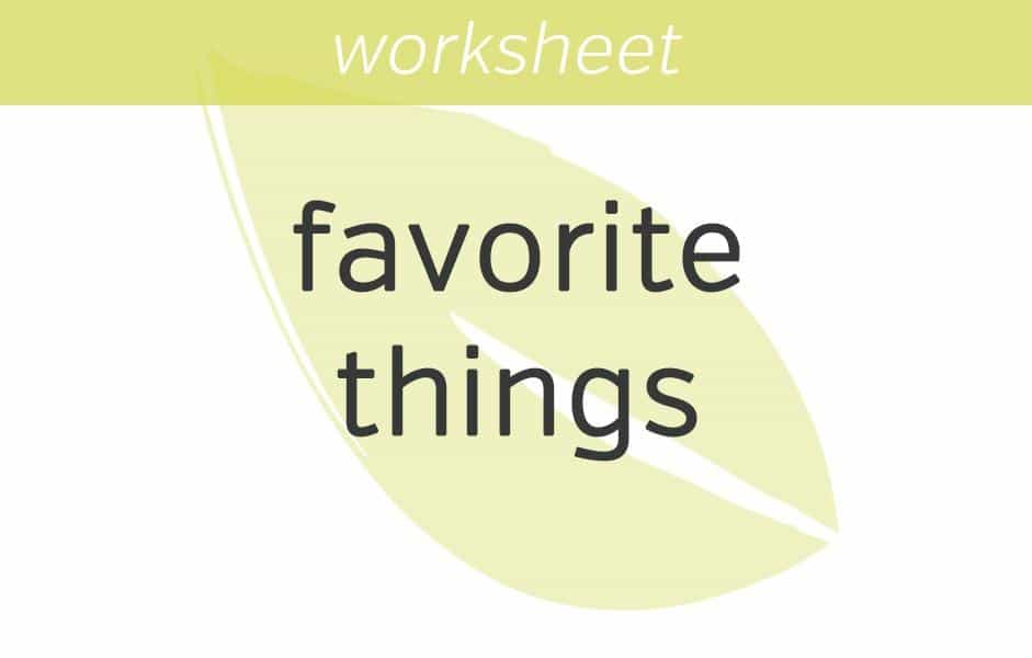 My Favorite Things Mindfulness Exercises