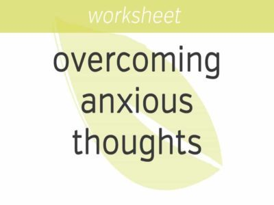 Overcoming Anxious Thoughts