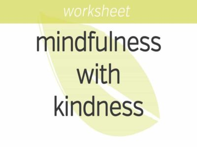 Practicing Mindfulness with Kindfulness