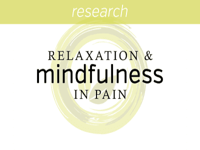 Relaxation and Mindfulness in Pain