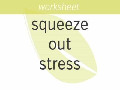 Squeeze Out Stress