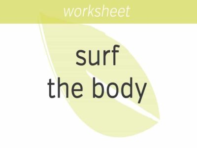 Surf the Body (The Body Scan)