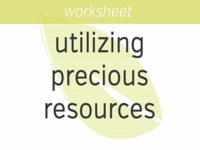Utilizing Precious Resources