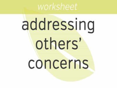 addressing others concerns
