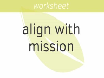 aligning with your mission