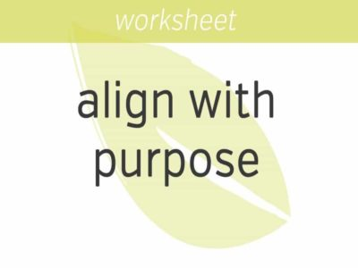 aligning with your purpose