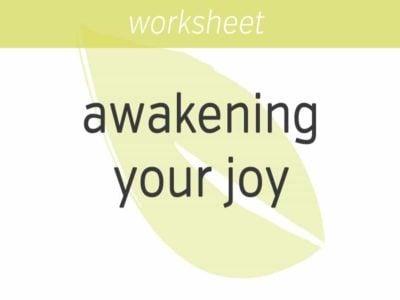 awakening your joy