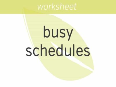 dealing with busy schedules