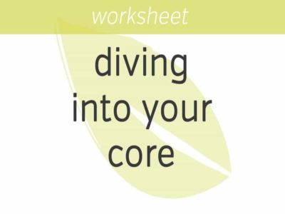 diving into your core