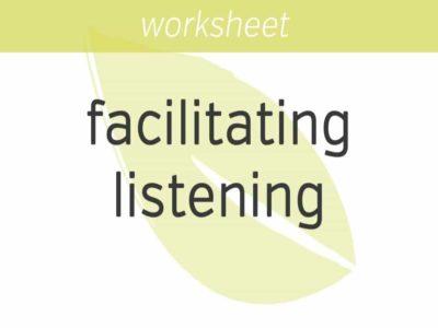 facilitating your listening