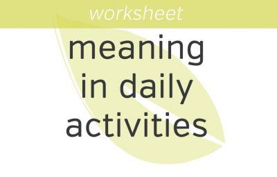 finding meaning in daily activities