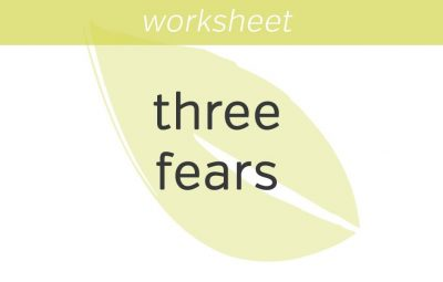 finding your way out of the three fears