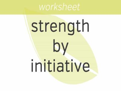 gaining strength by taking initiative
