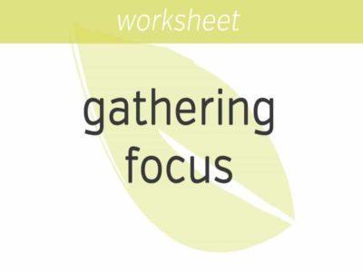 gathering focus