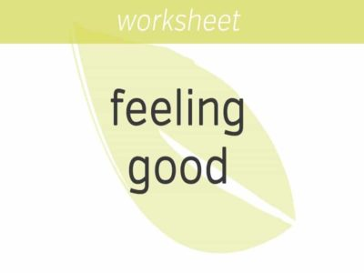 how to feel good about-feeling good