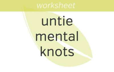 how to untie mental knots