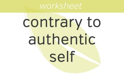 living contrary to your authentic self