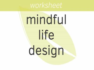 mindful life design