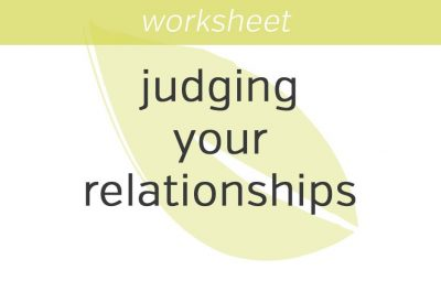 mindfulness of judging your romantic relationships