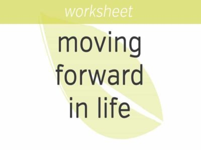 moving forward in your life