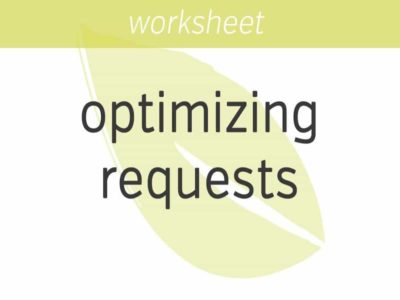 optimizing your requests