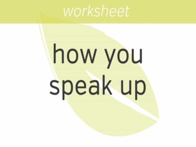 refining how you speak up