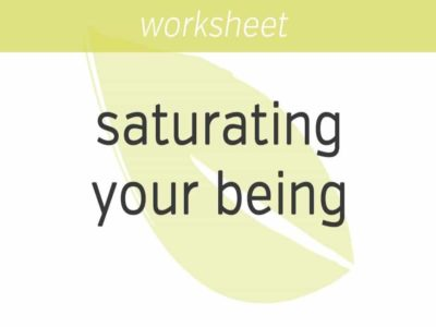 saturating your being with appreciation