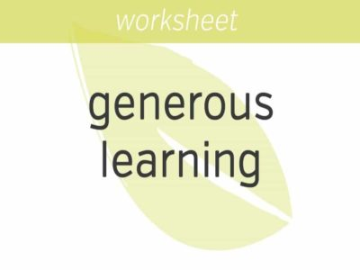 the art of generous learning