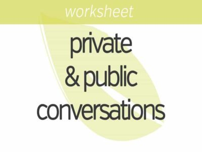 the difference between your private and public conversations