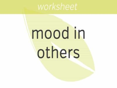 moods are you generating in others