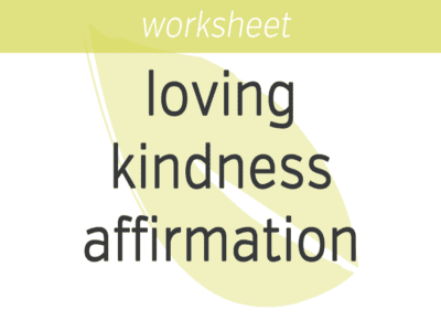 Loving Kindness Affirmation