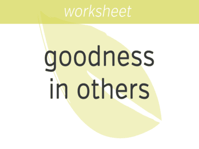 Goodness in Others