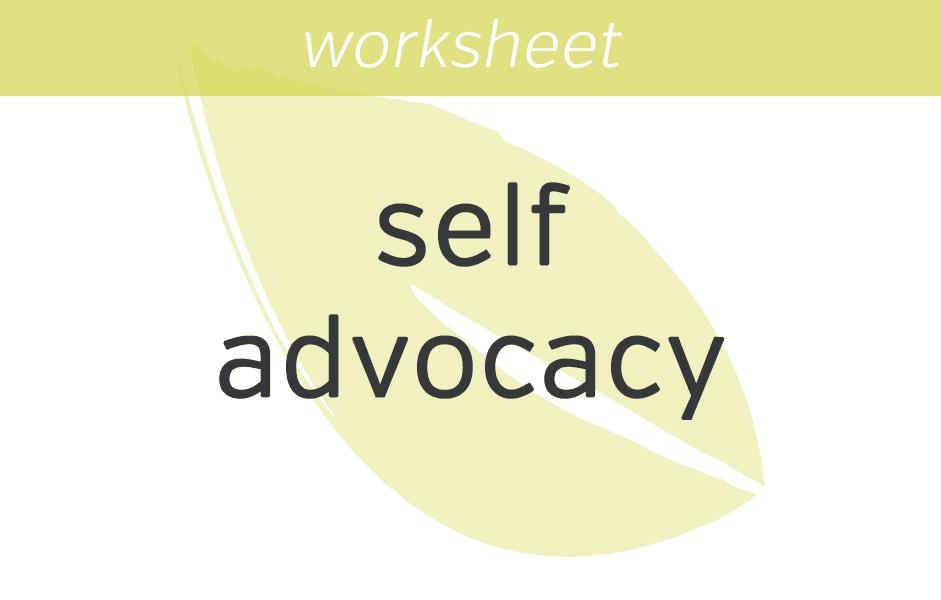 Self Advocacy Meditation Mindfulness Exercises