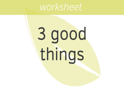 Three Good Things Exercise
