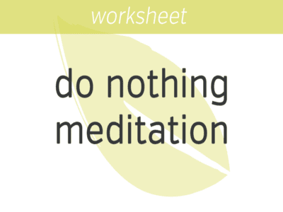 Do Nothing Meditation