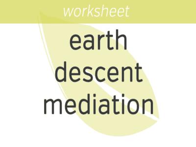 Earth Descent Meditation