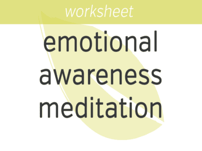 Emotional Awareness Meditation